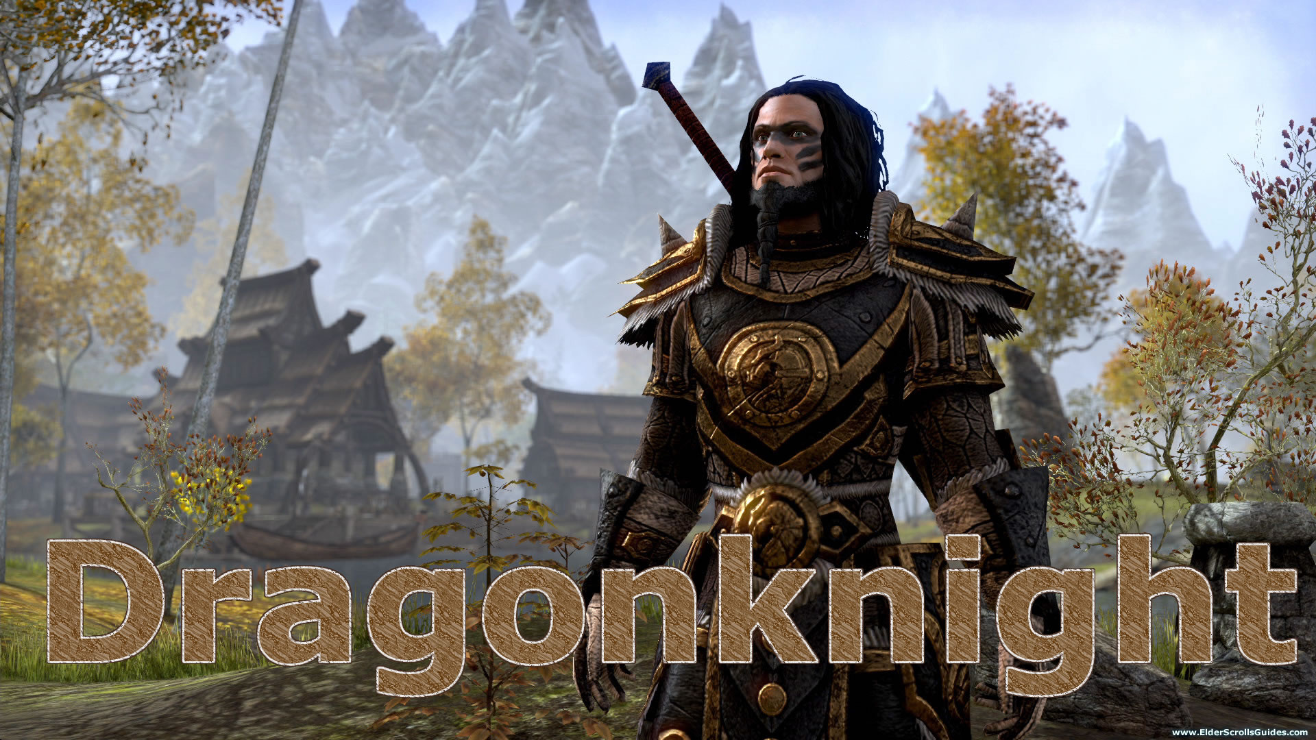 Dragonknight Class Guide | Elder Scrolls Online Guides