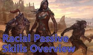 Racial passive skills guide
